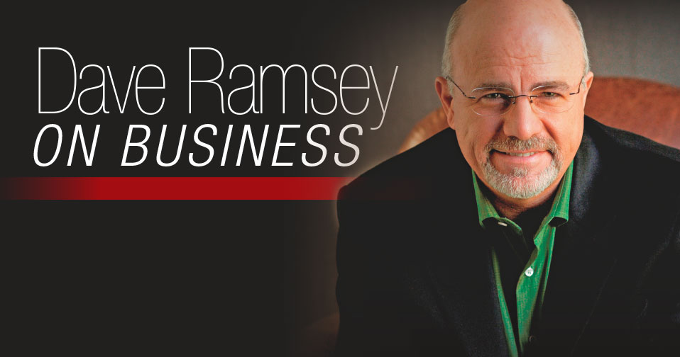Dave Ramsey On Business