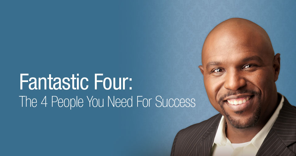 Fantastic Four: People Needed for Success