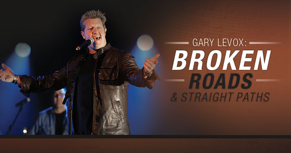Gary LeVox: Broken Roads & Straight Paths
