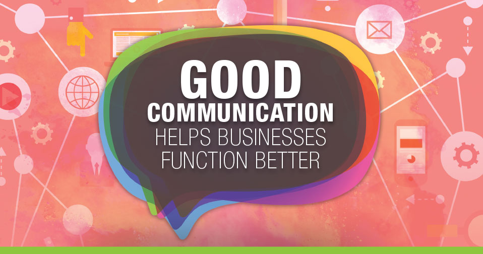 Communication Helps Businesses Function